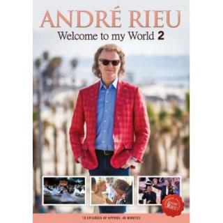 WELCOME TO MY WORLD 2 - Rieu André [DVD]